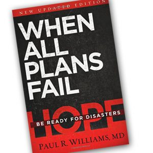 Book: When All Plans Fail by Dr. Paul Williams – NEW!