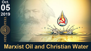 Full Program 10/05/2019 - Marxist Oil and Christian Water